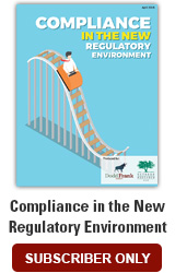 Compliance in the New Regulatory Environment
