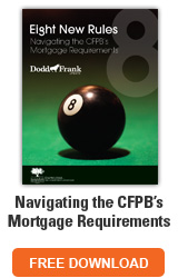 Navigating the CFPB's Mortgage Requirements