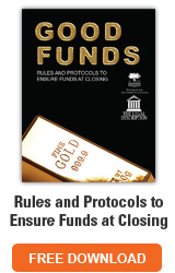 Rules and Protocols to Ensure Funds at Closing