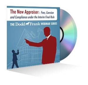 The New Appraiser: Fees, Coercion and Compliance under the Interim Final Rule Webinar Recording