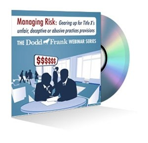 Managing Risk: Gearing up for Title X's unfair, deceptive or abusive practices provisions Webinar Recording
