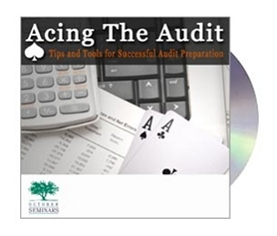 Acing the Audit: Tips and Tools for Successful Audit Preparation CD