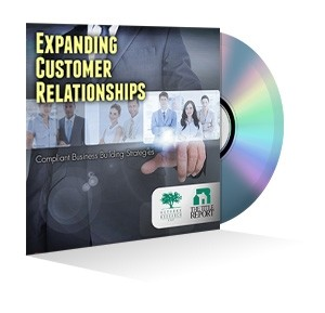Expanding Customer Relationships: Compliant Business Building Strategies Webinar Recording
