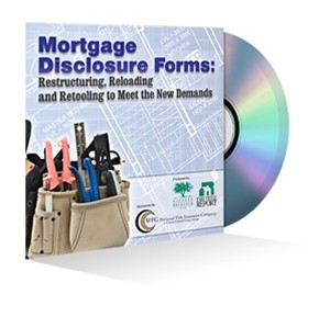 Mortgage Disclosure Forms: Restructuring, Reloading and Retooling to Meet the New Demands Webinar Recording