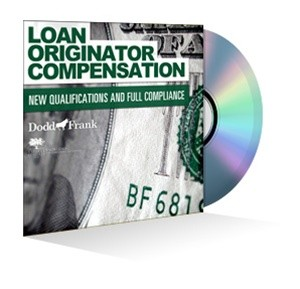 Loan Originator Compensation: New Qualifications and Full Compliance Webinar Recording