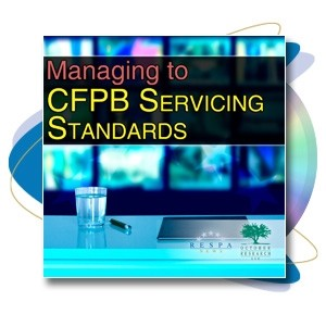 Managing to CFPB Servicing Standards Webinar Recording