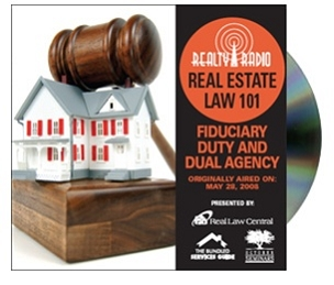 Real Estate Law 101: Fiduciary duty and dual agency CD