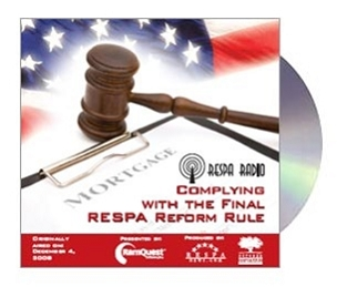 RESPA Radio: Complying with the Final RESPA Reform Rule CD