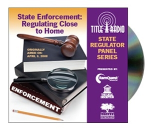 Title Radio State Regulator Panel Series - State Enforcement: Regulating Close to Home CD