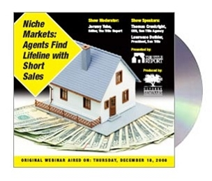 Niche Markets: Title Agents Find a Lifeline with Short Sales CD