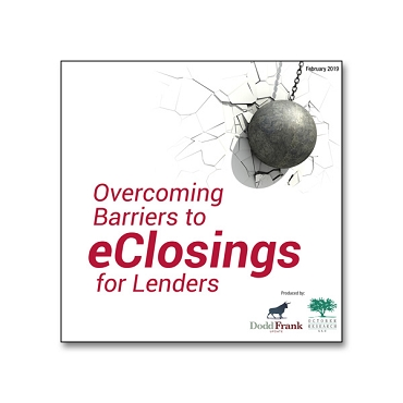 Overcoming Barriers to eClosings for Lenders Webinar Recording