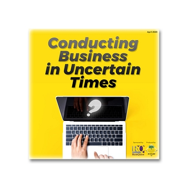 Conducting Business in Uncertain Times webinar recording
