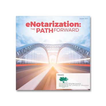 eNotarization: The Path Forward Webinar Recording