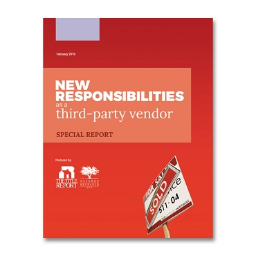 New Responsibilities as a Third-Party Vendor Special Report