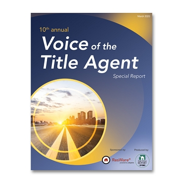 2020 Voice of the Title Agent Special Report