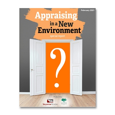 Appraising in a New Environment Special Report