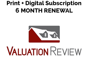 Valuation Review Print + Digital Subscription 6 Month Renewal